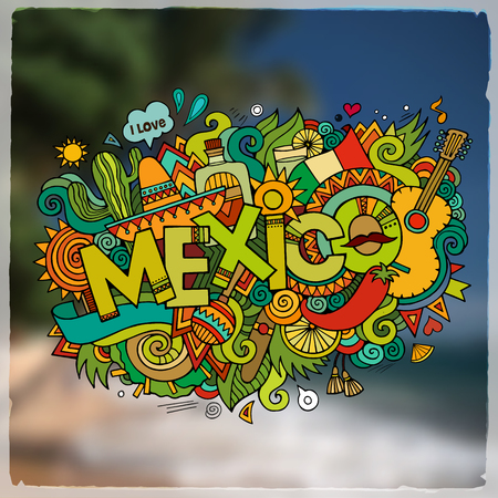 Mexico hand lettering and doodles elements and symbols emblem. Vector blurred background Illustration