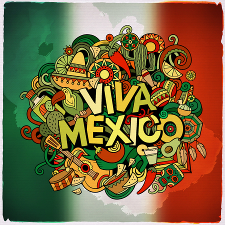 Viva Mexico colorful festive message. Cartoon vector hand drawn Doodle illustration. Multicolored bright detailed design with objects and symbols. All objects are separated. The flag of Mexico blurred background.