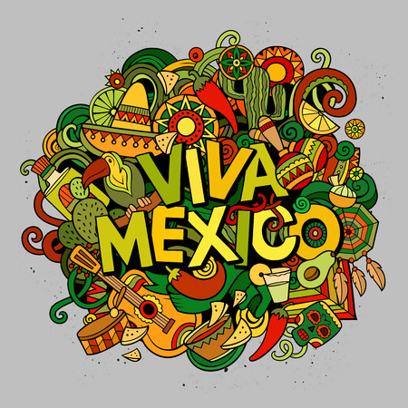 Viva Mexico colorful festive background. Cartoon vector hand drawn Doodle illustration. Multicolored bright detailed design with objects and symbols. All objects are separated Vettoriali