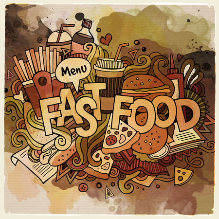 fastfood: Cartoon vector hand drawn Doodle fastfood illustration. Watercolor detailed design background with objects and symbols Illustration