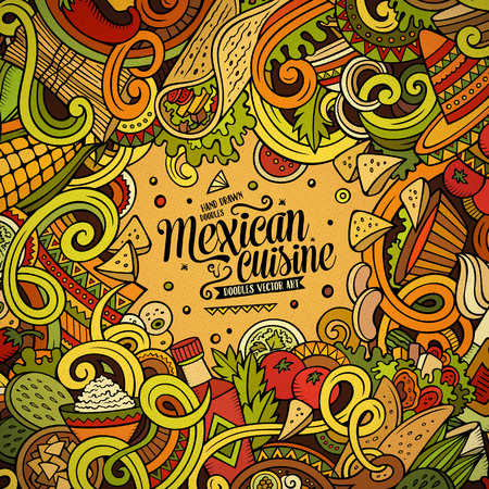 mexican background: Cartoon cute doodles hand drawn Mexican food frame design. Colorful detailed, with lots of objects background. Funny vector illustration. Bright colors border with latin american cusine theme items