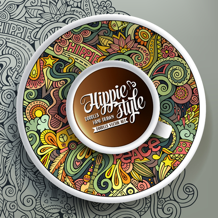 bezel: Vector illustration with a Cup of coffee and hand drawn hippie doodles on a saucer and on the background