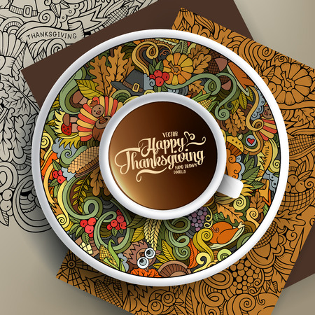 bezel: Vector illustration with a Cup of coffee and hand drawn Thanksgiving doodles on a saucer, on paper and on the background