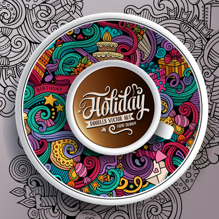 bezel: Vector illustration with a Cup of coffee and hand drawn holidays doodles on a saucer and background