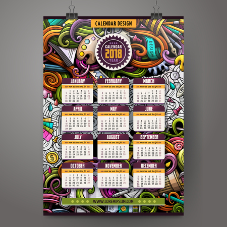 Cartoon colorful hand drawn doodles Design and Art 2018 year calendar template. English, Sunday start. Very detailed, with lots of objects illustration. Funny vector artwork. Çizim