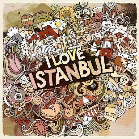 Cartoon cute doodles hand drawn I Love Istanbul inscription. Çizim