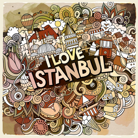 Cartoon cute doodles hand drawn I Love Istanbul inscription. Illustration