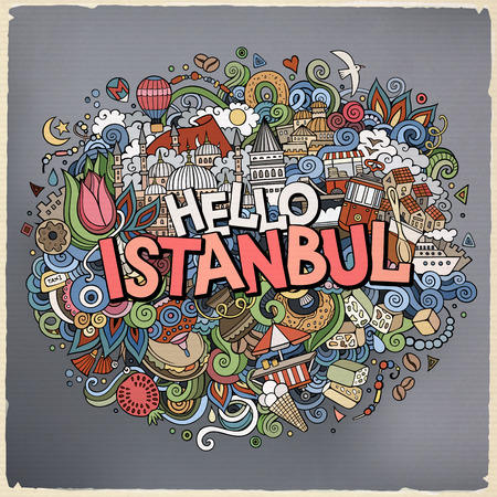 Cartoon cute doodles hand drawn Hello Istanbul inscription. Çizim