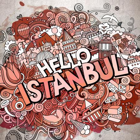 Cartoon schattig doodles hand getrokken Hello Istanbul inscriptie. Aquarel illustratie. Zeer fijne tekeningen, met veel objecten achtergrond in grappige vectorillustraties. Stockfoto - 93150039