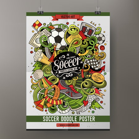 Cartoon vector hand drawn doodles soccer poster template.