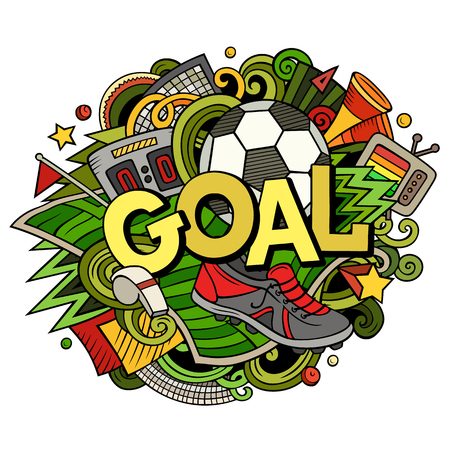 Cartoon cute doodles hand drawn Goal word. Colorful illustration. Line art detailed, with lots of objects background. Funny vector artwork Ilustrace