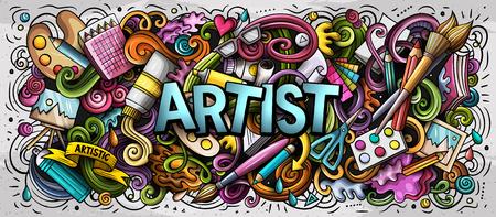 Cartoon carino scarabocchi parola artista. Illustrazione orizzontale colorata. Sfondo con molti oggetti separati. Grafica vettoriale divertente Vettoriali