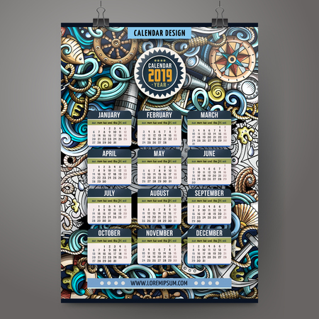 Cartoon colorful hand drawn doodles Nautical 2019 year calendar template. English, Sunday start. Very detailed, with lots of objects illustration. Funny vector artwork.