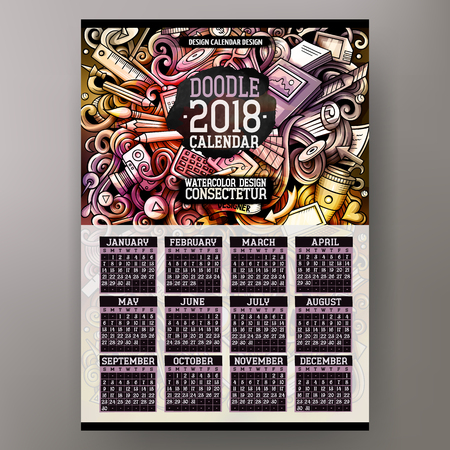 Cartoon colorful hand drawn doodles Designer 2018 year calendar template. English, Sunday start. Very detailed, with lots of objects illustration. Funny vector artwork.
