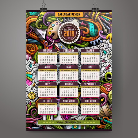 Cartoon colorful hand drawn doodles Design and Art 2019 year calendar template. English, Sunday start. Very detailed, with lots of objects illustration. Funny vector artwork.