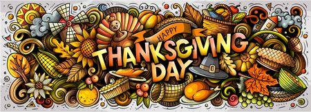 Szczęśliwy Dziękczynienia ręcznie rysowane kreskówka gryzmoły ilustracja. Wakacyjne śmieszne obiekty i elementy projekt plakatu. Twórcze tło. Kolorowy baner wektorowy Ilustracje wektorowe