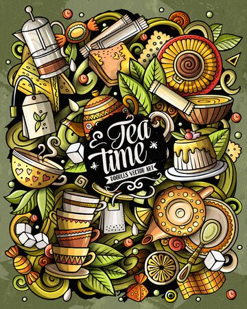 Cartoon vector doodles Tea time illustration. Colorful, detailed, with lots of objects background. All objects separate. Bright colors Cafe funny picture