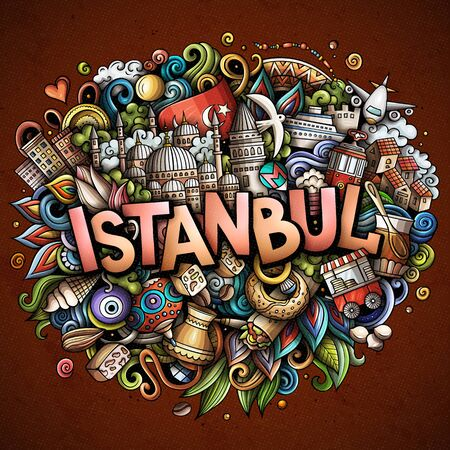 Istanbul hand drawn cartoon doodles illustration. Funny travel design.