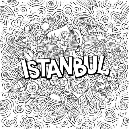 Istanbul hand drawn cartoon doodles illustration. Funny travel design.