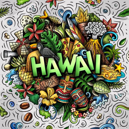 Hawaii hand drawn cartoon doodle illustration. Funny Hawaiian design Иллюстрация