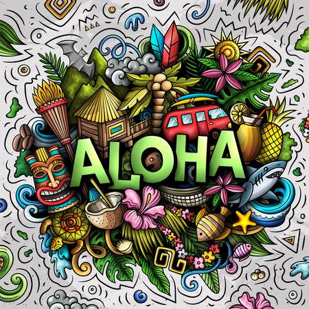 Aloha hand drawn cartoon doodle illustration. Funny Hawaiian design