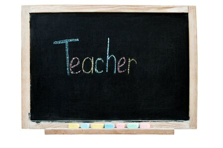 inscription in chalk on a blackboard - teacher, colored letters