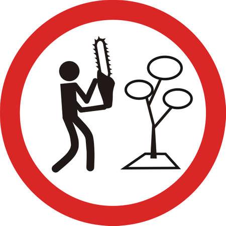 señal de tráfico de ningún corte de árboles