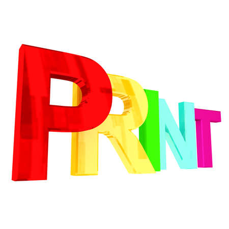 Print word at white background. 3d render illustration