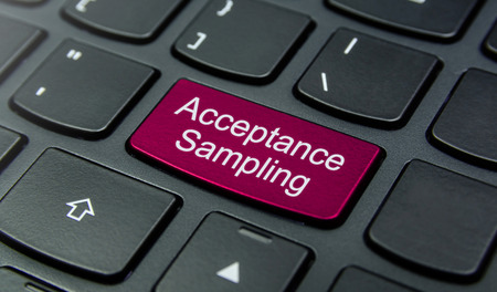 sampling: Close-up the Acceptance Sampling button on the keyboard and have Magenta color button isolate black keyboard