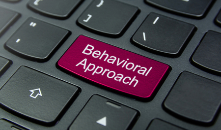 behavioral: Close-up the Behavioral Approach button on the keyboard and have Magenta color button isolate black keyboard