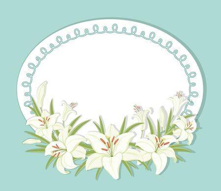 Floral background. Round frame decorated with white lilies flowers. White lilies with green foliage. Template for greeting cards, invitations. Empty space for your text. illustration