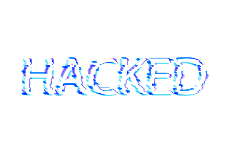 Vector Glitch Effect Letters: Hacked, Isolated on White Background Lettering.