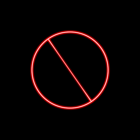 Vector Neon Crossed Circle, Bright Red Color, Warning, Forbidden Sign.