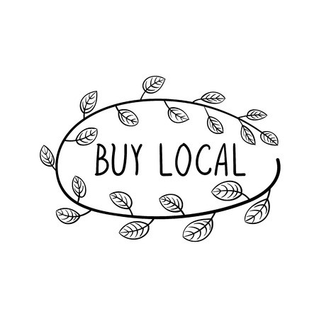 Vector Buy Local Lettering, Hand Drawn Doodle Bransh with Leaves Oval Frame Isolated on White Background.