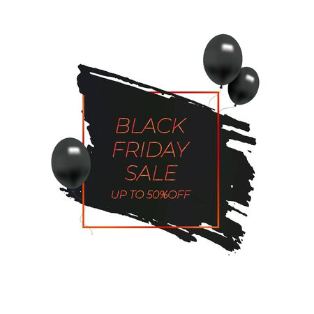 Vector Black Friday Sale Banner Isolated on White Background, Black Paint Brush Stroke and Red Square Frame, Black Balloons, Design Element.
