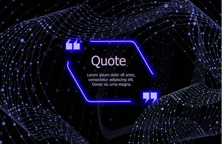 Vector Glowing Quote Frame with Text Sample on the Dark Blue Frame with Structural Wireframe Swirl Background, Blue Neon Lights.