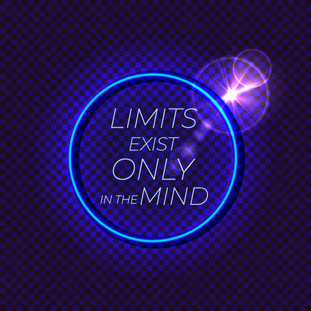 Vector motivational illustration, neon glowing lights, abstract dark background, isolated circle frame with a lettering, limits exist only in the mind, no limits, limits are your imagination. Фото со стока - 151719306