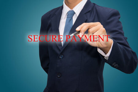 secure payment: business man writing SECURE PAYMENT