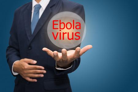 Business Hand Showing ebola virus.