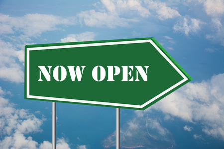 Write a NOW OPEN on the Road Sign