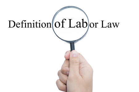 proceedings: Hand Showing Definition of Labor Law Word Through Magnifying Glass