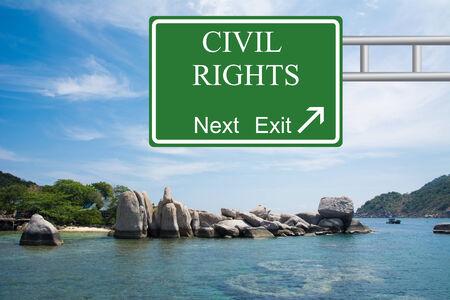 Creative CIVIL RIGHTS Road Sign