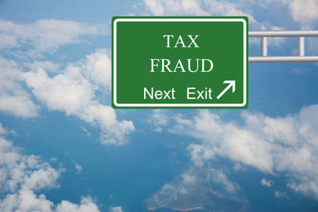 levy: Creative TAX FRAUD Road Sign concept.