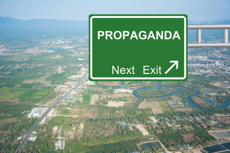 campaigning: Creative PROPAGANDA Road Sign concept.