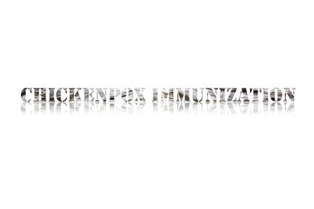 varicela: palabra VARICELA de inmunizaci�n en el fondo blanco