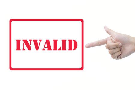 inoperative: Businessman hand pointing INVALID Stock Photo
