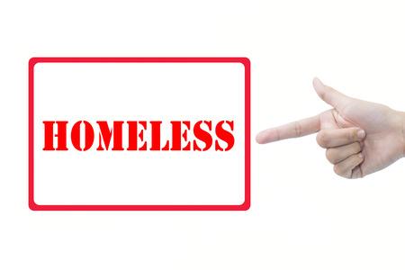 inoperative: Businessman hand pointing HOMELESS