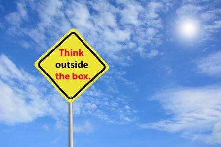 think outside the box: Write a Think outside the box.