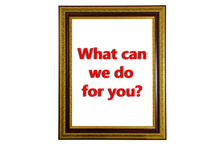 writing in picture frame What can we do for you? photo