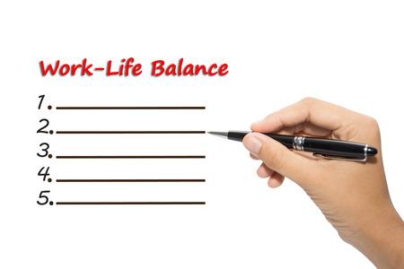 business hand: Business hand writing Work-Life Balance